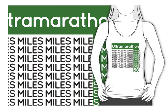 t-shirt, marathon, ultramarathon, running, typography, distance, long distance running, ultra distance, endurance, 50 miles, 50 miler, tee shirt