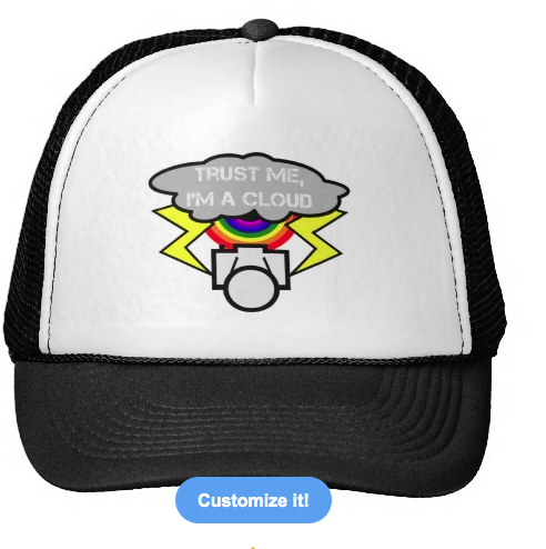 cloud computing, trust me i'm a cloud, trust me, funny cloud, cloud, humorous, lightening, internet safety, rainbow, funny rainbow, trucker hats