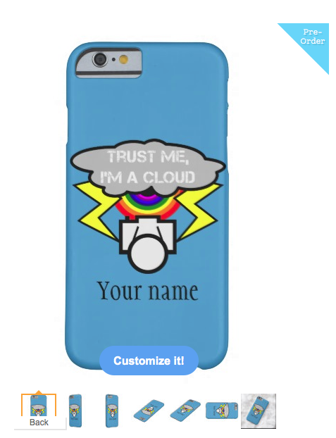 geek, internet, cloud, the cloud, don't trust the cloud, trust me, i'm a cloud, hacking, camera, selfie, iPhone 6 Case