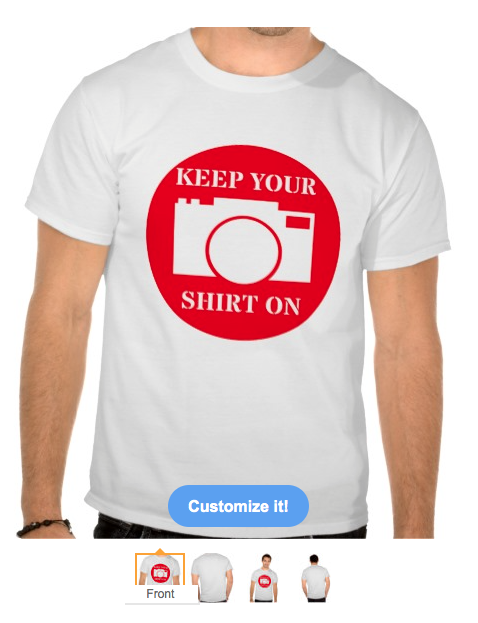 keep your on, hacked, selfie, photos, privacy, funny, humour, camera, modisty, t-shirts